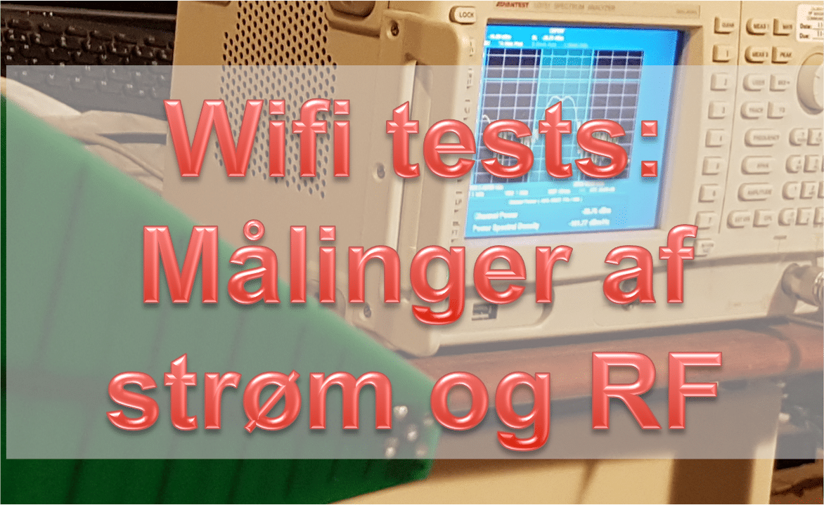 Wifi tests: Strømforbrug og antennekarakteristik