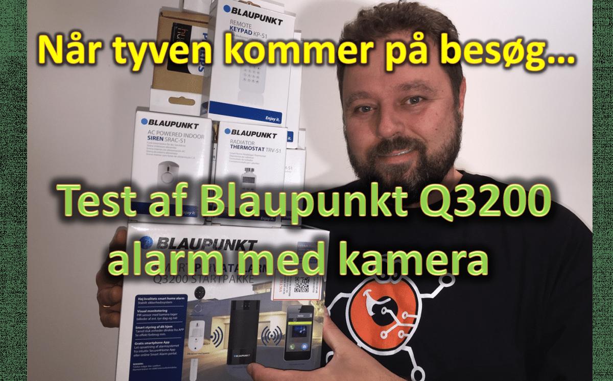 Test af Blaupunkt Q3200 tyverialarm med kameramodul